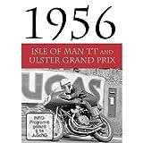 Grand Prix 1956 - Ulster Grand Prix and Isle of Man TT by John Surtees