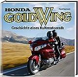 Honda Gold Wing: Geschichte eines Kultmotorrads