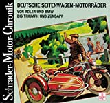 Schrader Motor-Chronik, Deutsche Seitenwagen-Motorräder