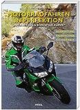 Motorradfahren in Perfektion:'Mit Köpfchen durch die Kurve'