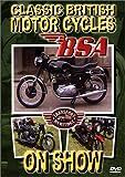 CLASSIC BRITISH MOTOR CYCLES - BSA [UK Import]