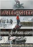 Unleashed: Extreme Motorcycle Stunts
