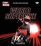 Hill, M: World Superbike 2019-2020 The Official Book: The Official Book 2019-2020 (World Superbike The Official Book)
