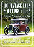 100 Vintage Cars And Motorcycles [DVD] [UK Import]