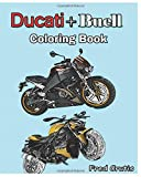 Ducati + Buell : Coloring Book: motorcycle coloring book