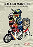 Mancini, The Motorcycle Wizard [UK Import]