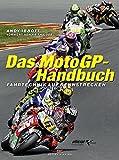 Das MotoGP-Handbuch: Fahrtechnik auf Rennstrecken • Vorwort von Keith Code